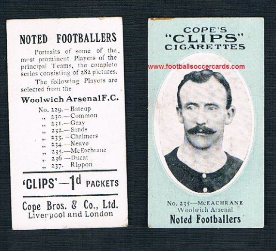 1910 Cope Brothers Noted Footballers 282 series McEachrane Woolwich Arsenal 235